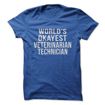 World's Okayest Veterinarian Technician