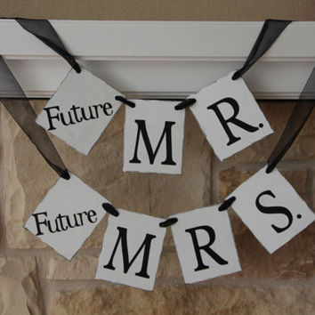 Custom Sign, Engagement Party, Wedding Banner, Chair Sign, Photo Prop, Garland