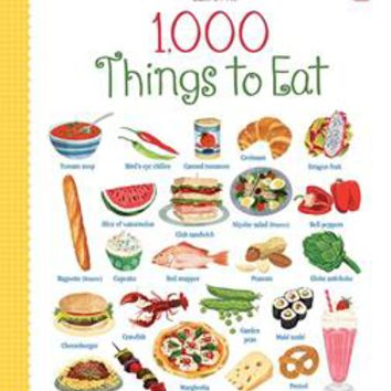 Usborne Books & More. 1,000 Things to Eat