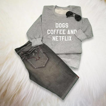 Dog Coffee Sweatshirt Teens Fashion Sweater Netflix Shirt Womens Gifts Pet Lover TShirt Tumblr Long Sleeve Pullover Jumper