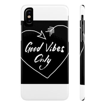 Case Mate Slim Phone Cases ~ Good Vibes Only