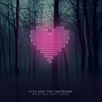 Fitz & The Tantrums - More Than Just a Dream LP