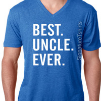 Christmas Gift for Uncle Best Uncle Ever T-shirt MENS T shirt Uncle Gift Tshirt Cool Birthday present brother soft V neck Shirt Holiday Gift