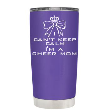 Can't Keep Calm, I'm a Cheer Mom on Purple 20 oz Tumbler Cup