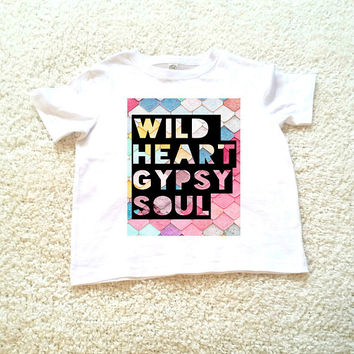 Wild heart gypsy soul kids graphic Tshirt. Sizes 2T, 3t, 4t, 5/6T graphic kids shirt
