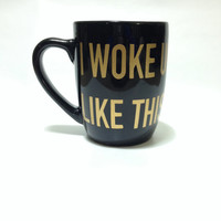 UPDATED! I Woke Up Like This - Flawless- #Flawless - Gold Lettering - Coffee Mug - Cup -Beyonce Lyrics - Gold Print - Custom - Made to Order