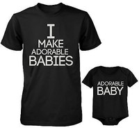 I Make Adorable Babies T-Shirt and The Adorable Baby Bodysuit Matching Set
