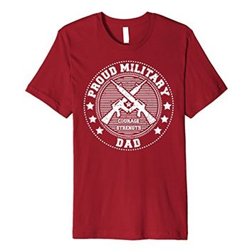 Proud Military Dad Shirt - Support Troops Soldiers Veterans