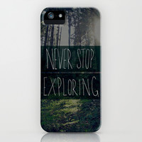 Never Stop Exploring II iPhone & iPod Case by Leah Flores