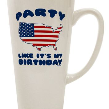Party Like It's My Birthday - 4th of July 16 Ounce Conical Latte Coffee Mug