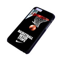 BASKETBALL NEVER STOPS iPhone 6 Case