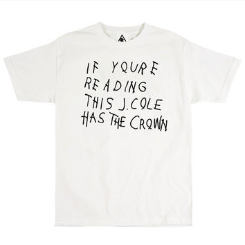If Youre Reading This J.Cole has the Crown (J.COLE Tshirt)