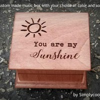Mother's day gift, music box you are my sunshine, wooden music box, custom gift by Simply cool gifts
