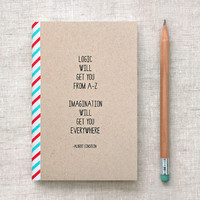 Back to School Einstein Journal, Mini Notebook, Sketchbook - Quote, Recycled - Stocking Stuffer