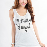 Professional Fangirl TShirt Tank Tops for Women Teen Girl Racerback Tank Top White Yiga Gym Fitness Burnout Workout Hipster Tumblr Twitter
