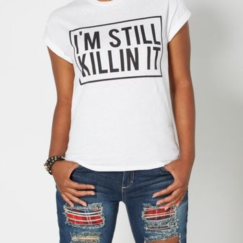 Still Killin' It Tee | Graphic Tees | rue21