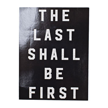 Last Shall Be First Black Sticker