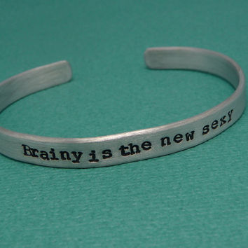 Sherlock - Brainy Is The New Sexy Hand Stamped Aluminum Bracelet