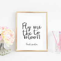 FRANK SINATRA ART Fly me to the moon Song Lyrics Song Quote Frank Sinatra Poster Printable Art Poetry Print Quotes Print Wall Art Home Decor