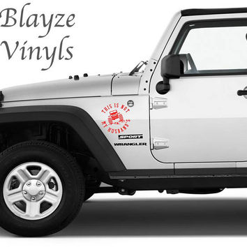 This is not my Husband's - Boyfriend's Jeep/ Car/Computer vinyl decal