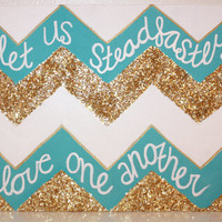 "Quote Canvas ""Let Us Steadfastly Love one Another"" - Tri Delta"
