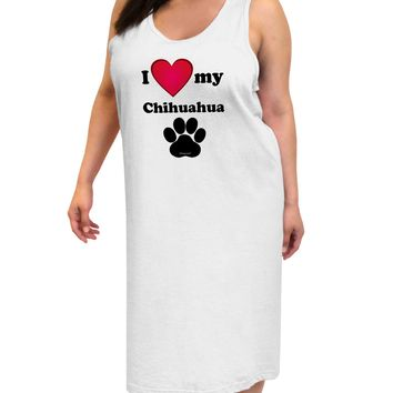 I Heart My Chihuahua Adult Tank Top Dress Night Shirt by TooLoud