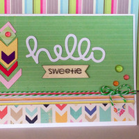 Friendship Card /Card for a friend, family, daughter/ hello sweetie / chevron/Stationary/Blank Card