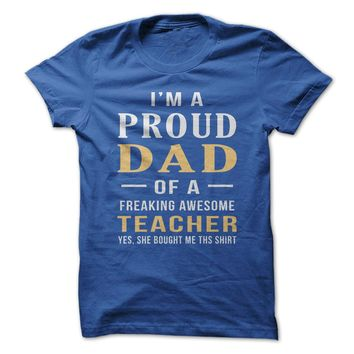 Proud Dad Of An Awesome Teacher