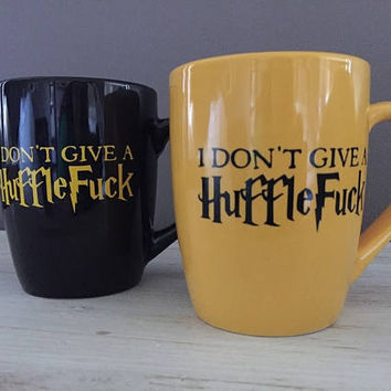 Funny Harry Potter mug - Mature Content - funny coffee mug - I don't give a HuffleFuck - funny gift - Hufflepuff gift - slytherin gift