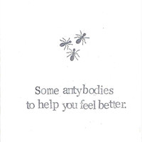 Some Antybodies Funny Get Well Soon Card | Weird Nature Science Humor Nerdy Pun For Him For Her
