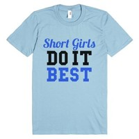 Short Girls Do It Best T-shirt Blue