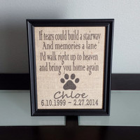 Framed Burlap Print - Pet Memorial - Tears Could Build a Stairway, Memories a Lane - Dog Cat - Deceased Pet - Memory Frame - 8x10