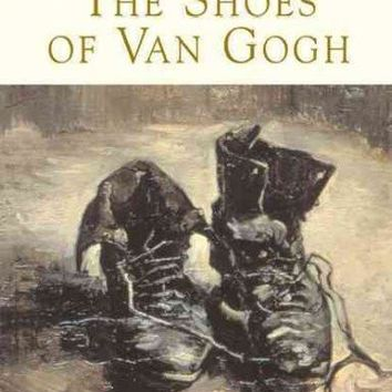 Shoes of Van Gogh: A Spiritual and Artistic Journey to the Ordinary