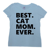 Funny Cat Shirt Cat Lover Gift Ideas For Women Mom Gift Ideas Kitten T Shirt Presents For Mommy TShirt Best Cat Mom Ever Ladies Tee - SA794