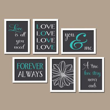 LOVE Story Quotes Forever Always Love is All You Need Flower Set of 6 Prints WALL ART Gallery Wedding Decor