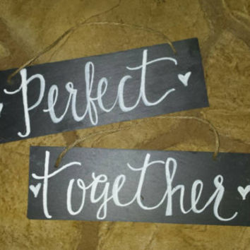 Perfect Together Couples Wedding Chair Sign, Rustic Wedding Decor, Photo Prop Signs,   Chalkboard Wedding Signs, Slate Signs,Country Wedding