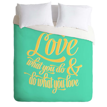 Allyson Johnson Do What You Love Duvet Cover
