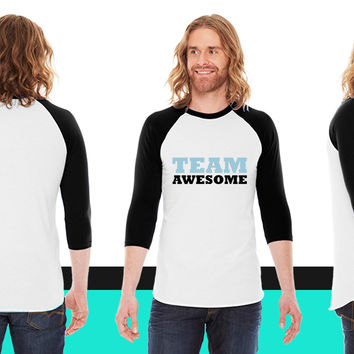 Team awesome2 American Apparel Unisex 3/4 Sleeve T-Shirt