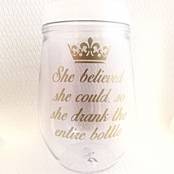 Funny Wine Glass - She Believed She Could So She Did - Wine Quotes - Wine Lover Gift - Funny Wine Glasses - Bev2Go - Gold - Stemless