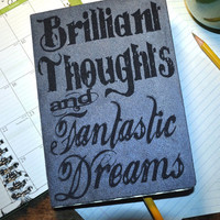 Brilliant Thoughts and Fantastic Dreams, Personal Journal,  Blank Book, Journal