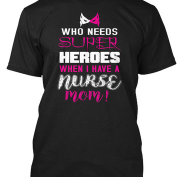 Nurse Mom! Mothers day gift