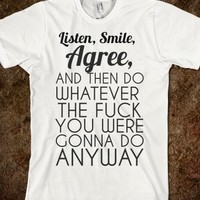 Supermarket: Listen Smile and Agree T-Shirt from Glamfoxx Shirts