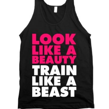 Look Like A Beauty Train Like A Beast-Unisex Black Tank