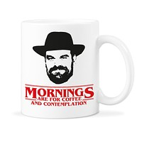 Stranger Things Mug Mornings Are For Coffee Contemplation Mugs Chief Hopper Quote Mug Stranger Things Cup