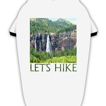 Beautiful Cliffs - Lets Hike Stylish Cotton Dog Shirt by TooLoud