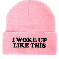 WOKE UP LIKE THIS BEANIE