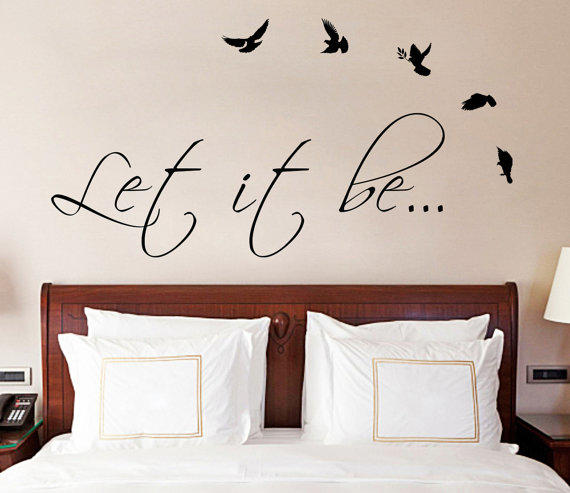 Let it be the beatles music text quote from deliciousdeals on for Living room decor quotes