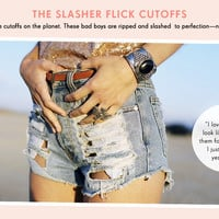 The Slaher Flick Cutoffs: Our fans' favorite cutoffs on the planet. These bad boys are ripped and slashed to perfection - no effort required.