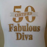 Fabulous at 50 rhinestone T-Shirt. Click on Item details for sizing chart.