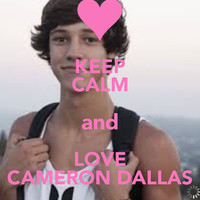 KEEP CALM and LOVE CAMERON DALLAS